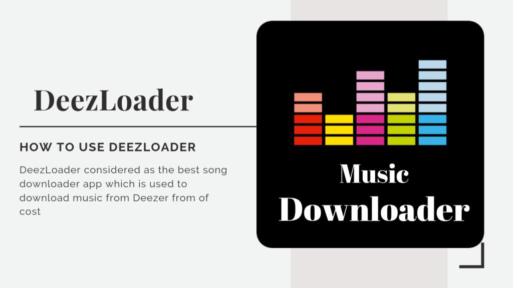 How To Use DeezLoader